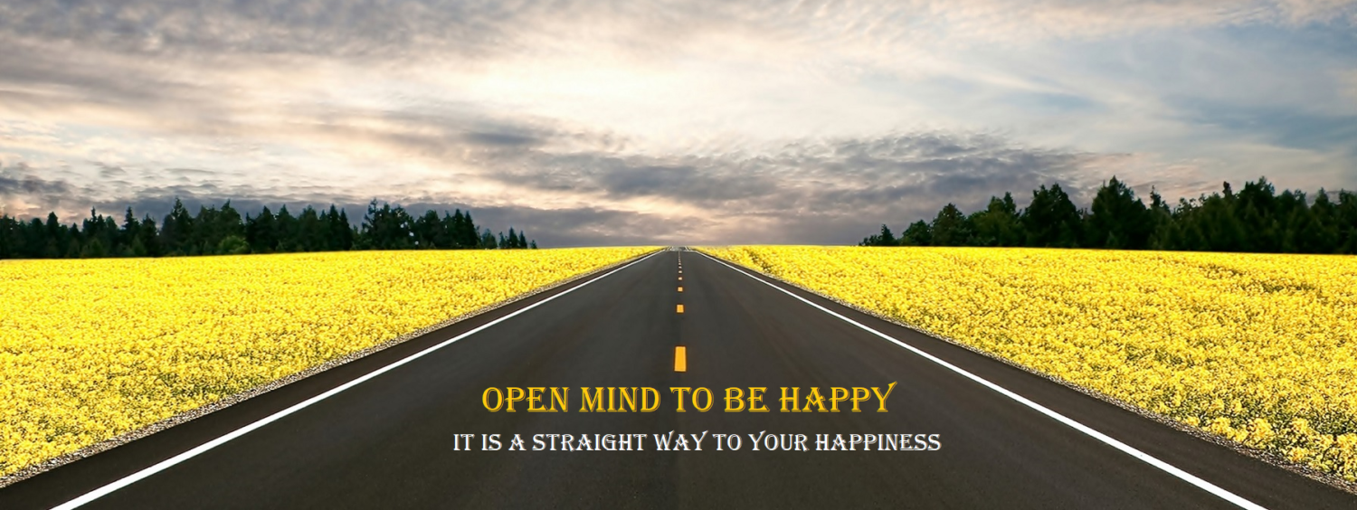 OPEN MIND TO BE HAPPY
